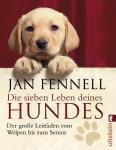 Jan Fennel - Die sieben Leben deines Hundes (Taschenbuch)