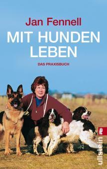 Jan Fennel - Mit Hunden leben (Taschenbuch)